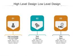 High Level Design Low Level Design Ppt Powerpoint Presentation Show Introduction Cpb