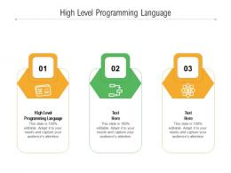 High Level Programming Language Ppt Powerpoint Presentation Infographics Template Cpb