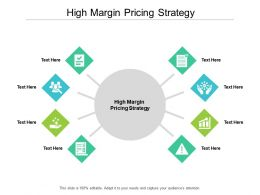 High Margin Pricing Strategy Ppt Powerpoint Presentation Model Good Cpb
