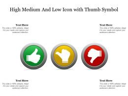 High Medium And Low Icon With Thumb Symbol
