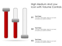 High Medium And Low Icon With Volume Controls