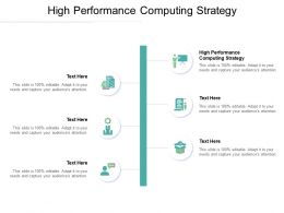 High Performance Computing Strategy Ppt Powerpoint Presentation Gallery Show Cpb