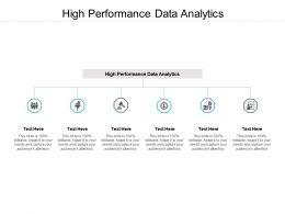 High Performance Data Analytics Ppt Powerpoint Presentation Professional Rules Cpb