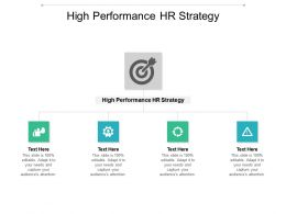 High Performance HR Strategy Ppt Powerpoint Presentation Inspiration Portfolio Cpb