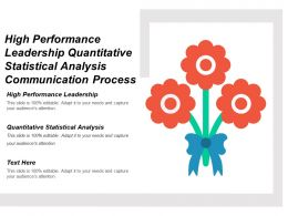 High Performance Leadership Quantitative Statistical Analysis Communication Process Cpb