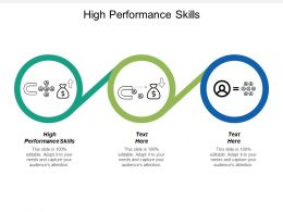 High Performance Skills Ppt Powerpoint Presentation Icon Show Cpb