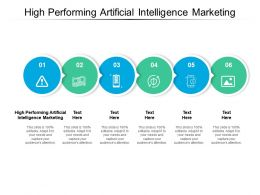 High Performing Artificial Intelligence Marketing Ppt Styles Deck Cpb