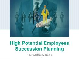 High Potential Employees Succession Planning Powerpoint Presentation Slides
