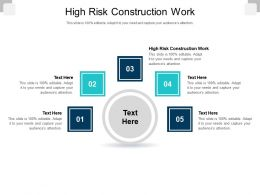 High Risk Construction Work Ppt Powerpoint Presentation Icon Vector Cpb