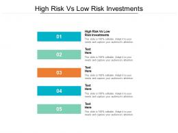 High Risk Vs Low Risk Investments Ppt Powerpoint Presentation File Clipart Cpb
