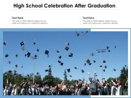 High School Celebration After Graduation