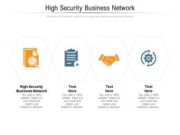 High Security Business Network Ppt Powerpoint Presentation Show Samples Cpb