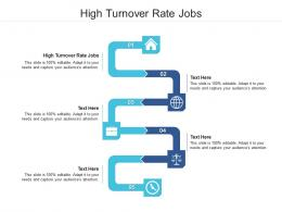 High Turnover Rate Jobs Ppt Powerpoint Presentation Gallery Design Ideas Cpb