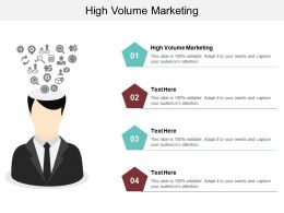 High Volume Marketing Ppt Powerpoint Presentation Icon Demonstration Cpb