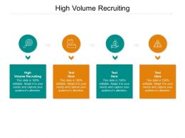 High Volume Recruiting Ppt Powerpoint Presentation Icon Files Cpb