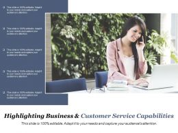 Highlighting Business And Customer Service Capabilities
