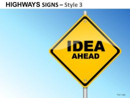 Highway Signs Style 3 Powerpoint Presentation Slides