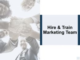 Hire And Train Marketing Team Planning Ppt Powerpoint Presentation Icon Outline