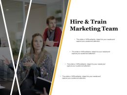 Hire And Train Marketing Team Ppt Infographics Example Introduction