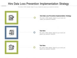 Hire Data Loss Prevention Implementation Strategy Ppt Powerpoint Presentation Cpb