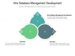 Hire Database Management Development Ppt Powerpoint Presentation Professional Guide Cpb