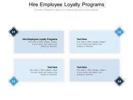 Hire Employee Loyalty Programs Ppt Powerpoint Presentation Professional Vector Cpb