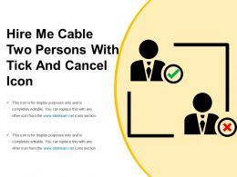 Hire Me Cable Two Persons With Tick And Cancel Icon