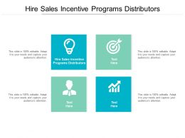 Hire Sales Incentive Programs Distributors Ppt Powerpoint Presentation Model Clipart Images Cpb