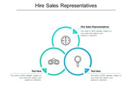 Hire Sales Representatives Ppt Powerpoint Presentation Show Background Designs Cpb