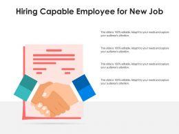 Hiring Capable Employee For New Job