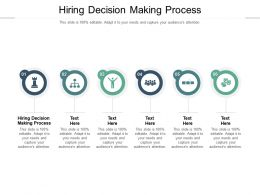 Hiring Decision Making Process Ppt Powerpoint Presentation Pictures Designs Cpb