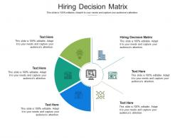 Hiring Decision Matrix Ppt Powerpoint Presentation Pictures Graphic Tips Cpb