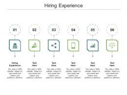 Hiring Experience Ppt Powerpoint Presentation Model Professional Cpb