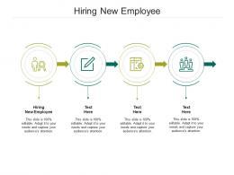 Hiring New Employee Ppt Powerpoint Presentation Slides Topics Cpb