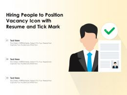 Hiring People To Position Vacancy Icon With Resume And Tick Mark
