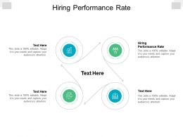 Hiring Performance Rate Ppt Powerpoint Presentation Summary Deck Cpb