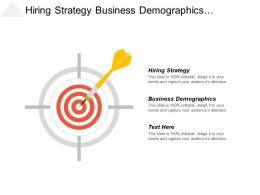 Hiring Strategy Business Demographics Relationship Management Motivation Warehouse