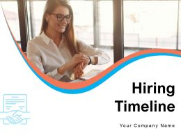 Hiring Timeline Process Appointment Telephone Assessment Training Phases Requirements
