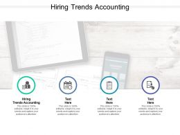 Hiring Trends Accounting Ppt Powerpoint Presentation Infographics Clipart Images Cpb