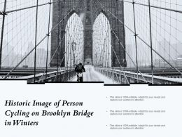 Historic Image Of Person Cycling On Brooklyn Bridge In Winters