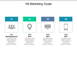 Hit Marketing Goals Ppt Powerpoint Presentation Ideas Graphic Tips Cpb