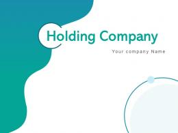 Holding Company Business Objectives Including Investment Strategies