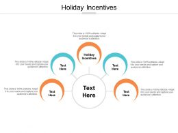 Holiday Incentives Ppt Powerpoint Presentation Icon Outfit Cpb