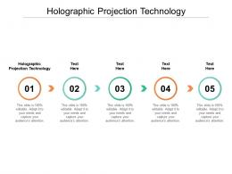 Holographic Projection Technology Ppt Powerpoint Presentation Professional Shapes Cpb