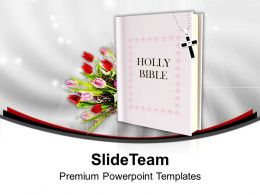 Holy Bible With Flowers CelebratIon PowerPoint Templates PPT Backgrounds For Slides 0113