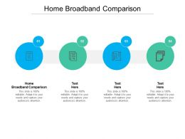 Home Broadband Comparison Ppt Powerpoint Presentation Infographics Aids Cpb
