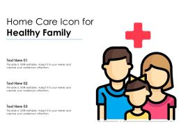 Home Care Icon For Healthy Family