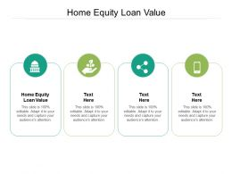 Home Equity Loan Value Ppt Powerpoint Presentation Professional Background Cpb