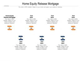 Home Equity Release Mortgage Ppt Powerpoint Presentation Professional Portrait Cpb