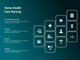 Home Health Care Nursing Ppt Powerpoint Presentation Infographic Template Microsoft